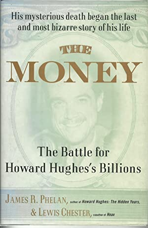 The Money - The Battle for Howard: James R. Phelan