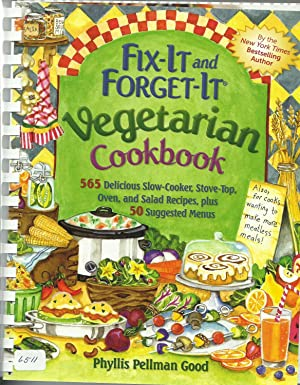 Fix-It and Forget-It Vegetarian Cookbook: 565 Delicious Slow-Cooker, Stove-Top, Oven, and Salad R...