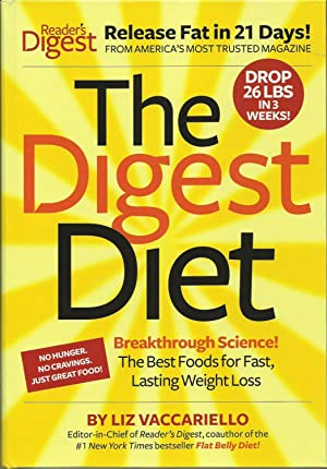 The Digest Diet: Breakthrough Science! The Best Foods for Fast, Lasting Weight Loss
