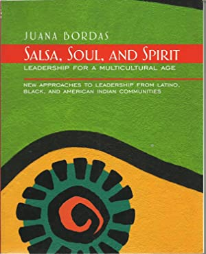 Salsa, Soul, and Spirit - Leadership for a Multicultural Age
