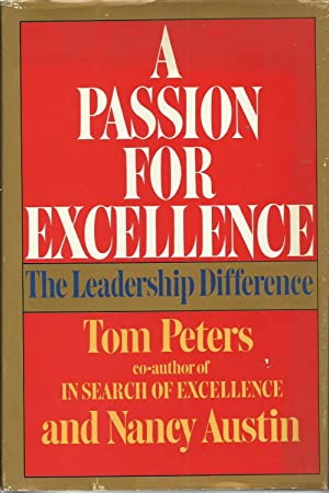 A Passion for Excellence - The Leadership Difference