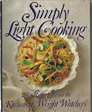 Simply Light Cooking - 250 Recipes From the Kitchens of Weight Watchers