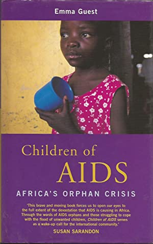 Children of AIDS: Africa's Orphan Crisis