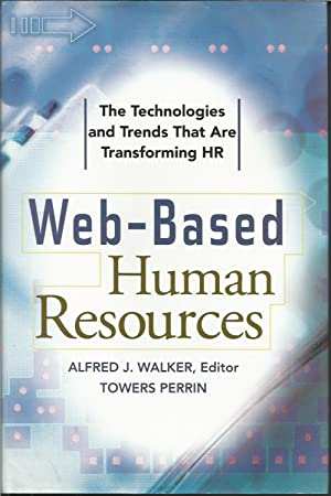 Web-Based Human Resources, The Technologies and Trends That Are Transforming HR
