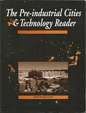 The Pre-Industrial Cities and Technology Reader