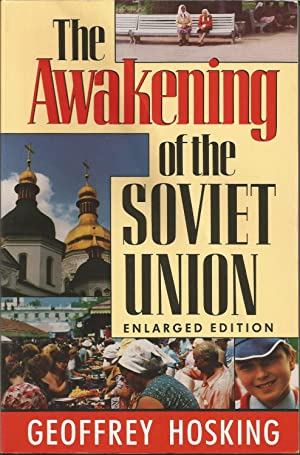 The Awakening of the Soviet Union: Enlarged Edition (Reith Lectures)