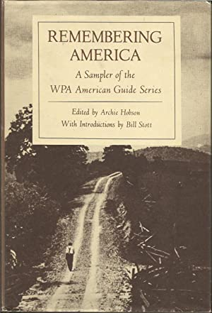 Remembering America - A Sampler of the WPA American Guide Series