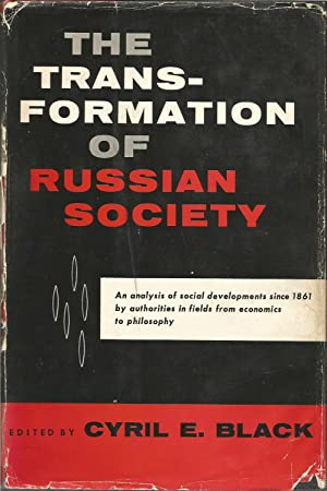 The Transformation of Russian Society : Aspects of Social Change Since 1861