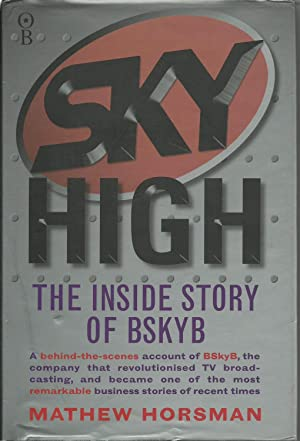 Sky High: The Inside Story of BSkyB