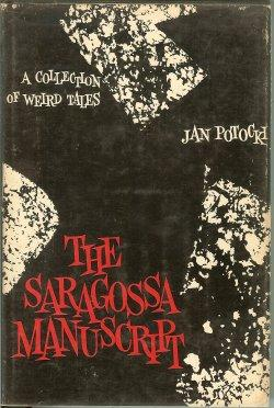 THE SARAGOSSA MANUSCRIPT Potocki, Jan Very Good Hardcover