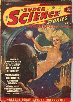 SUPER SCIENCE Stories: July 1950: Super Science (John D. MacDonald; William L. Bade; Harold S. ...