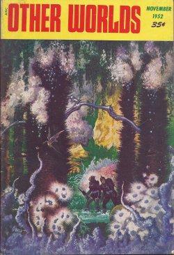 OTHER WORLDS: November, Nov. 1952: Other Worlds (G. H. Irwin; Mack Reynolds; L. Sprague de Camp; ...