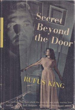 "SECRET BEYOND THE DOOR (orig. ""Museum Piece: King, Rufus"