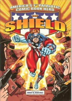 THE SHIELD; America's 1st Patriotic Comic Book Hero; Vol. One