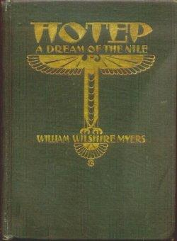 HOTEP, A Dream of the Nile: Myers, William Wilshire