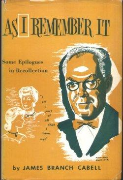 AS I REMEMBER IT: Cabell, James Branch