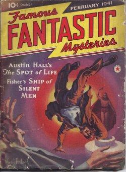 "FAMOUS FANTASTIC MYSTERIES: February, Feb. 1941 (""The Spot of Life""): Famous Fantastic ..."