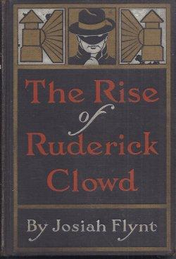 THE RISE OF RUDERICK CLOWD: Flynt, Josiah