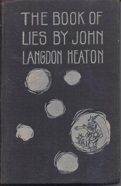 THE BOOK OF LIES: Heaton, John Langdon