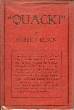 QUACK! The Portrait of an Experimentalist: Elson, Robert