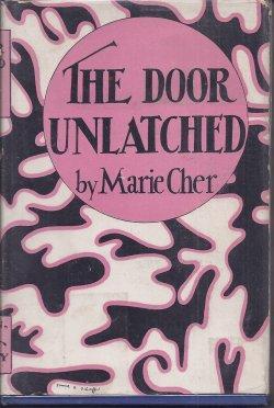 THE DOOR UNLATCHED: Cher, Marie