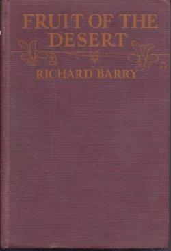 FRUIT OF THE DESERT: Barry, Richard
