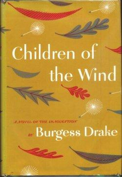 CHILDREN OF THE WIND (in UK as Hush-A-By Baby): Drake, Burgess