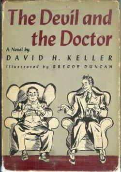 THE DEVIL AND THE DOCTOR: Keller, David H.