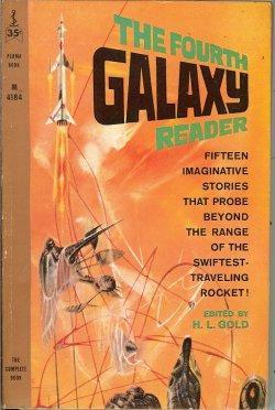 THE FOURTH GALAXY READER: Gold, H. L.