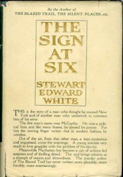 THE SIGN AT SIX: White, Stewart Edward