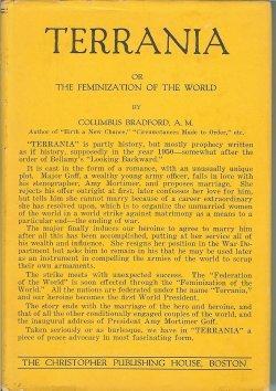 TERRANIA, or, The Feminization of the World: Bradford, Columbus A. M.