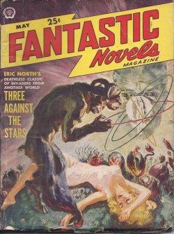 "FANTASTIC NOVELS: May 1950 (""Three Against the: Fantastic Novels (Eric"