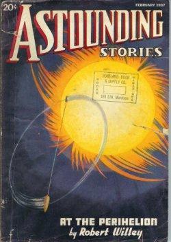 ASTOUNDING Stories: February, Feb. 1937: Astounding (Robert Willey