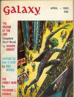 GALAXY Magazine: April, Apr. 1963: Galaxy (Damon Knight;