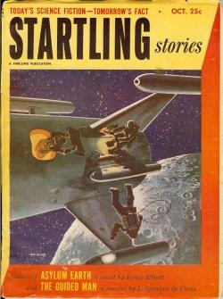 "STARTLING Stories: October, Oct. 1952 (""Asylum Earth""): Startling (Bruce Elliott; L. ..."