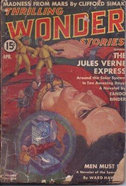 THRILLING WONDER Stories: April, Apr. 1939: Thrilling Wonder Stories (Eando Binder; Ward Hawkins; ...