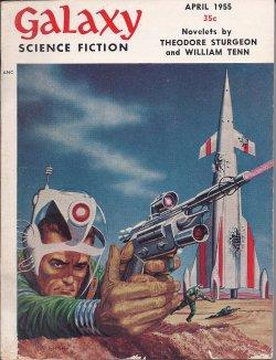 GALAXY Science Fiction: April, Apr. 1955: Galaxy (William Tenn;