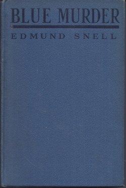 BLUE MURDER: Snell, Edmund