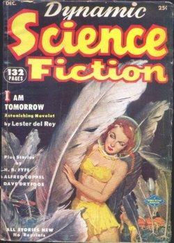 DYNAMIC Science Fiction: December, Dec. 1952: Dynamic (Lester del Rey; Dave Dryfoos; William C. ...