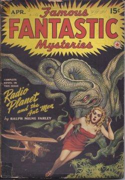 "FAMOUS FANTASTIC MYSTERIES: April, Apr. 1942 (""The Radio Planet""): Famous Fantastic ..."