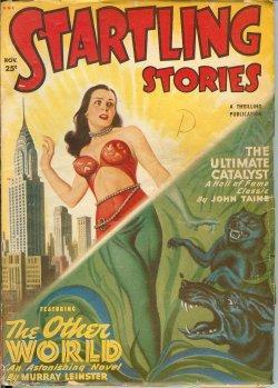 STARTLING Stories: November, Nov. 1949: Startling Stories (Murry Leinster; John Taine - aka Eric ...