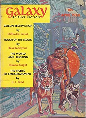 "GALAXY Science Fiction: April, Apr. 1968 (""Goblin: Galaxy (Joseph P."