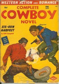 COMPLETE COWBOY NOVEL Magazine: February, Feb. 1950: Complete Cowboy Novel