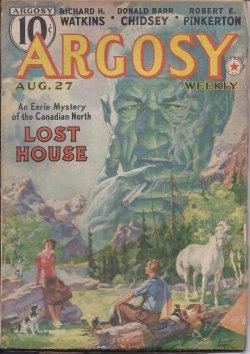 "ARGOSY Weekly: August, Aug. 27, 1938 (""Lost House""): Argosy (Robert E. Pinkerton; Frances..."