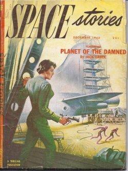 """SPACE Stories: December, Dec. 1952 (""""Planet of the Damned""""): Space (Jack Vance; Kendell ..."""
