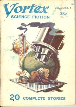 VORTEX Science Fiction: No. 1 [July 1953]: Vortex (Derfla Leppoc; Milton Lesser; H. E. Verett; F. ...