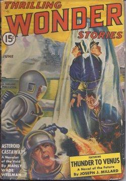 THRILLING WONDER Stories: June 1942: Thrilling Wonder (Joseph J. Millard; Manly Wade Wellman; ...