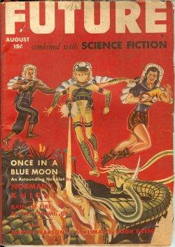 FUTURE Combined with Science Fiction: August, Aug. 1942: Future (Norman L. Knight; Ray Cummings; ...