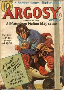 """ARGOSY Weekly: November, Nov. 19, 1938 (""""The Ship of Ishtar""""): Argosy (Judson P. Philips;..."""