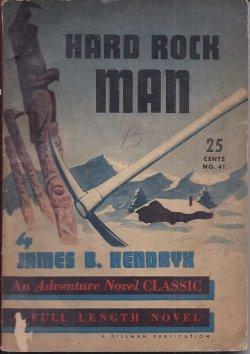 HARD ROCK MAN: An Adventure Novel Classic #41: Hendryx, James B.